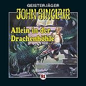 Allein in der Drachenhöhle: Kreuz-Trilogie 2 (John Sinclair 81) | Jason Dark