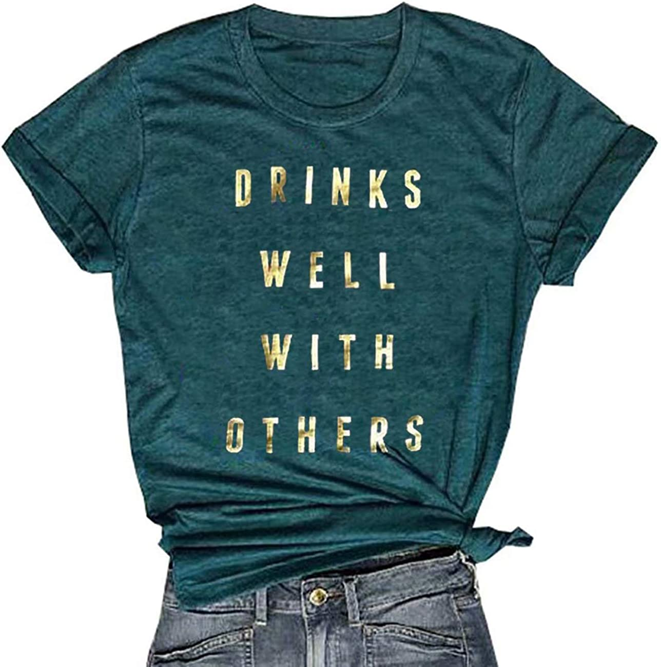 Drinks Well with Others T Shirt Women Letter Print Alcohol Drinking Shirts Funny Saying Graphic Tee Tops
