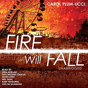 Fire Will Fall Audiobook