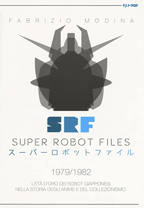 Acquista Super Robot Files 1979/1982