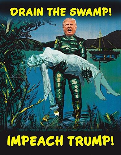 Drain the Swamp Impeach Trump Anti Trump Bumper Sticker (Poster Style)