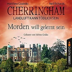 Morden will gelernt sein (Cherringham - Landluft kann tödlich sein 13) Audiobook