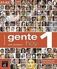 Gente hoy. Libro del alumno. Per le Scuole superiori. Con CD Audio. Con espansione online: Gente Hoy 1 Libro D