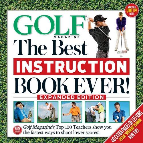 Golf The Best Instruction Book Ever! Expanded Edition (The Best Golf Grip)