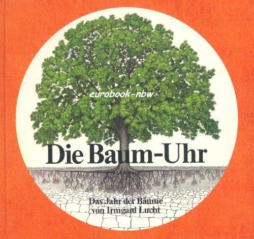 Price comparison product image Die Baum - Uhr. ( Ab 6 J.). Das Jahr der Bäume