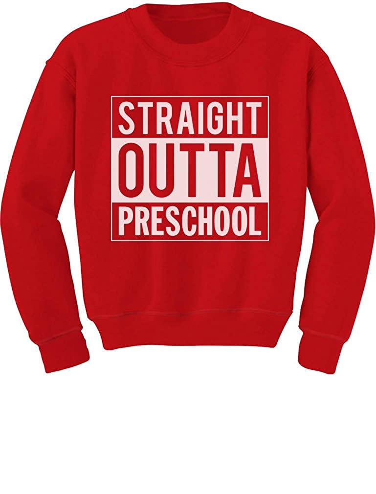 Tstars Straight Outta Preschool Graduation Funny Gift Toddler//Kids Sweatshirts