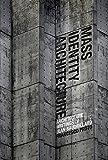 Mass Identity Architecture