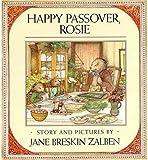 Happy Passover, Rosie, Jane Breskin Zalben, 0805012214