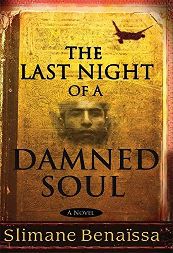 The Last Night of a Damned Soul: A Novel