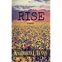 RISE: a Novel of Finding Self-Worth Amidst Adversity