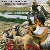 The River Wall: Gandalara, Book 7 | Randall Garrett, Vicki Ann Heydron