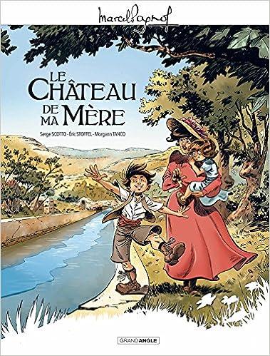 Amazon Fr M Pagnol En Bd Le Chateau De Ma Mere