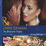 The Billionaire's Trophy | Lynne Graham