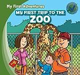 My First Trip to the Zoo, Katie Kawa, 1433962594