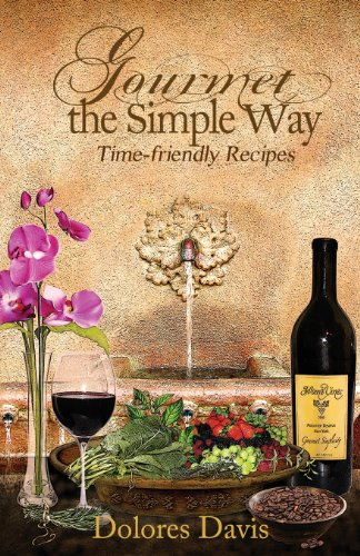 Gourmet the Simple Way by Dolores Davis
