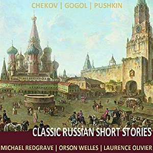 Classic Russian Short Stories Hörbuch