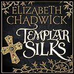 Templar Silks | Elizabeth Chadwick