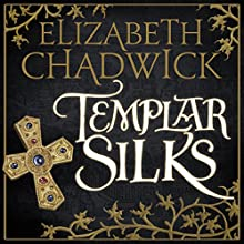 Templar Silks Audiobook by Elizabeth Chadwick Narrated by Jonathan Keeble