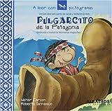 Pulgarcito de la Patagonia (A Leer Con Pictogramas) (Spanish Edition)