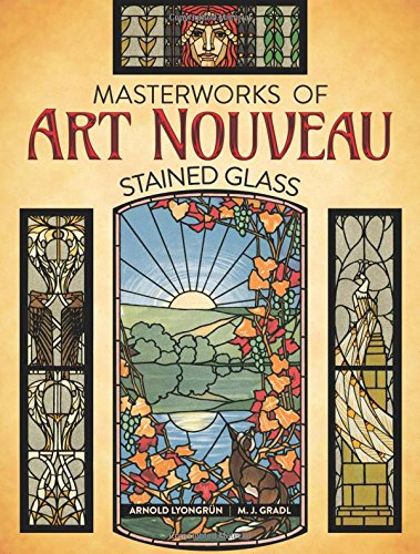 Masterworks of Art Nouveau Stained (Art Nouveau Ceramics)