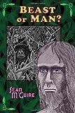 Beast or Man?, Sean M'Guire, 1605432741