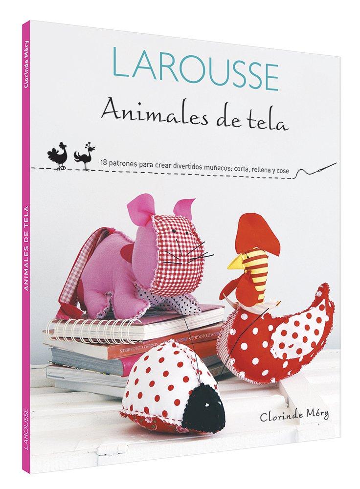 Animales de tela: Clorinde Méry: Amazon.com.mx: Libros