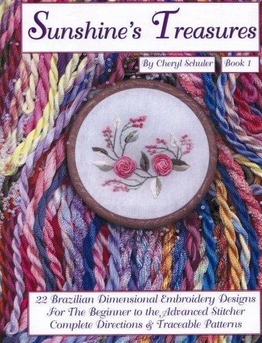 Brazilian Embroidery Stitches (Sunshine's Treasures, Book 1 )