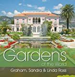 Gardens of the World, Graham Ross and Linda Ross, 1877069515