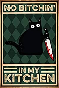 Pozino Personalized Metal Signs for Kitchen Cat Metal Sign Funny Cat Metal Sign No Bitchin in My Kitchen Vintage Cat Metal Sign Kitchen Decor Funny Cat Home Decor Cat Lovers Gift