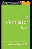 The Ventilator Book (English Edition)