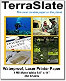 TerraSlate Paper 4 MIL 8.5'' x 14'' Waterproof Laser Printer/Copy Paper 250 Sheets