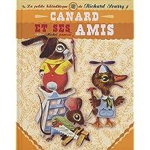 Canard et ses amis