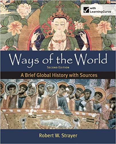 Amazon ways of the world a brief global history with sources amazon ways of the world a brief global history with sources combined volume 9780312583460 robert w strayer books fandeluxe Choice Image