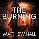 The Burning: Coroner Jenny Cooper, Book 6 Audiobook by Matthew Hall Narrated by Sian Thomas