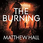 The Burning: Coroner Jenny Cooper, Book 6 | Matthew Hall