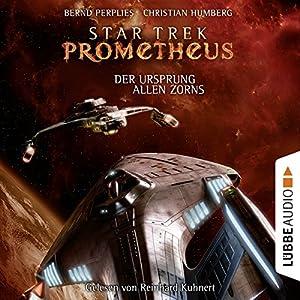 Der Ursprung allen Zorns (Star Trek Prometheus 2) Hörbuch