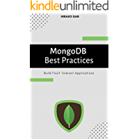 MongoDB Best Practices: Build Fault Tolerant Applications