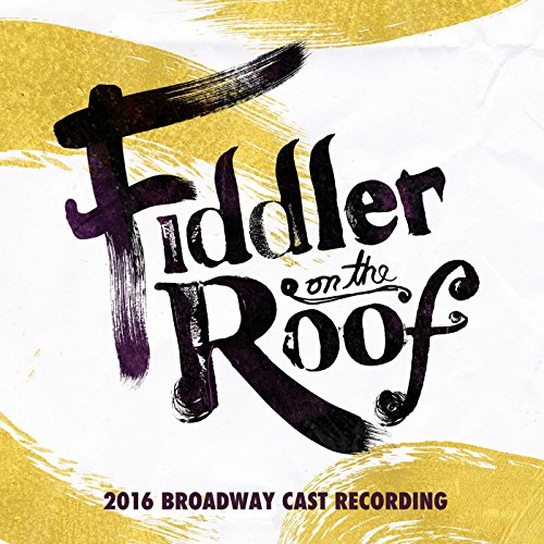 Fiddler on the Roof (2016 Broa...