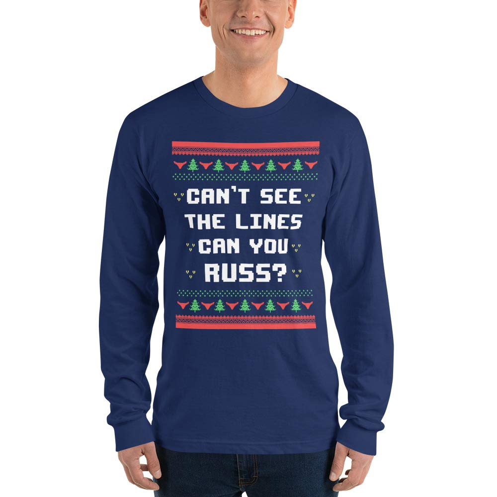 Unisex Alpha5StarDeals Cant See The Lines Can You Russ Long Sleeve t-Shirt