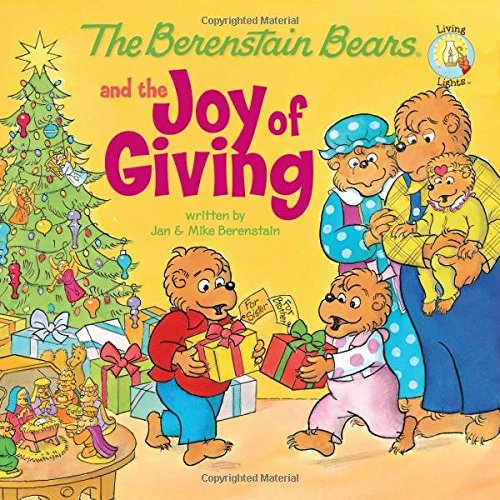 "The Berenstain Bears and the Joy of Giving by [""Jan Berenstain"", ""Mike Berenstain""] cover"