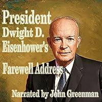 President Dwight D. Eisenhower's Farewell Address