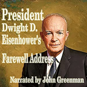 President Dwight D. Eisenhower's Farewell Address Audiobook