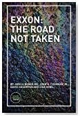 Exxon: The Road Not Taken