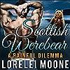 Scottish Werebear: A Painful Dilemma