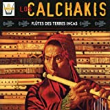 Los Calchakis, Vol.1: Flutes From the Lands of the Incas