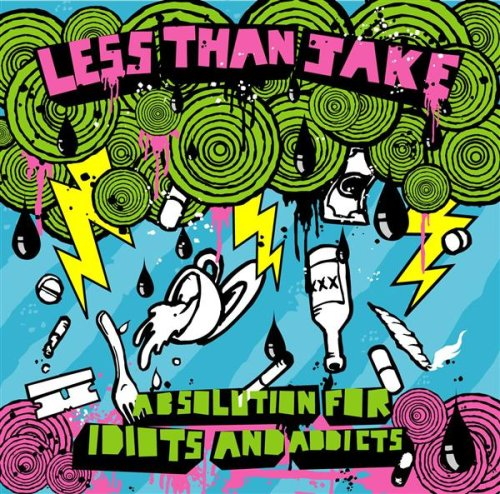 Absolution for Idiots and Addicts - Less Than Jake