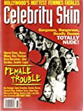 Celebrity Skin Magazine #65 Sharon Stone, Alyssa Milano, Uma Thurman, Drew Barrymore
