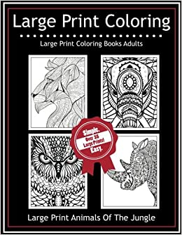 Large Print Coloring Books Adults Animals Of The Jungle For Seniors