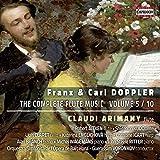 Franz & Carl Doppler: The Complete Flute Music, Volume 5 [Claudi Arimany; Robert Aitken; Guerassim Voronkov] [Capriccio: C5299]
