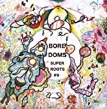 Super Roots 9 by Boredoms (2008-04-08)